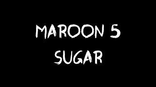 Maroon 5 - Sugar (Audio)
