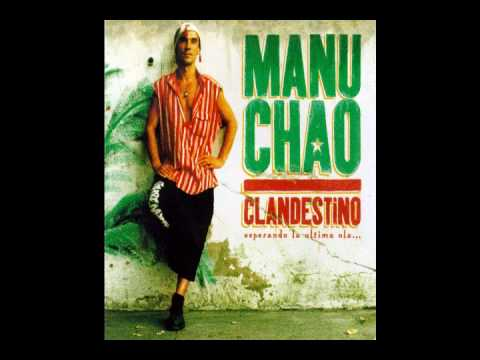 Manu Chao - Me llaman el desaparecido