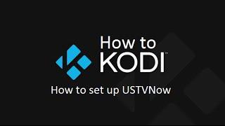 getlinkyoutube.com-How to Kodi - How to set up USTVNow