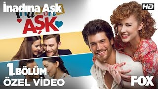 getlinkyoutube.com-İnadına Aşk 1. Bölüm Kamera Arkası