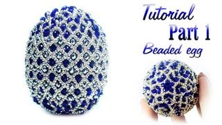 getlinkyoutube.com-Tutorial Part 1 of 2: Beaded Faberge egg / Пасхальное яйцо из бисера