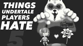 getlinkyoutube.com-5 Things Undertale Players HATE