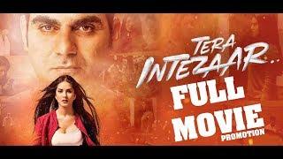 Tera Intezaar Full Movie 2017 Promotion Event Sunny Leone Arbaz Khan and Raajeev Walia