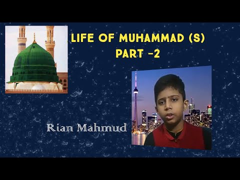 Life Of Muhammad(S)Part -2 III Rian Mahmud