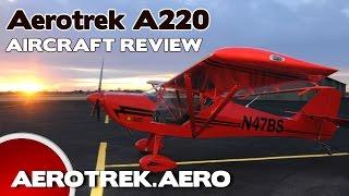 getlinkyoutube.com-Aerotrek 220, Aerotrek A220 Light Sport Aircraft Review, Rollison Aircraft