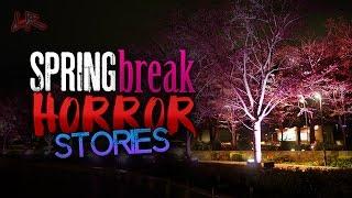 Spring Break Horror Stories | Making Ends Meet/7 Story Fall