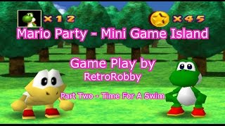 Mario Party (Mini Game Island) - Part Two (Time For A Swim)