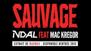 N'dal - Sauvage (ft. Mac Kregor)