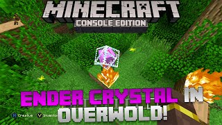 getlinkyoutube.com-Minecraft Xbox & Playstation: Ender Crystal in the Over World! [Glitch Tutorial]