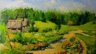 getlinkyoutube.com-Countryside Landscape. Knife Painting, How To OIl Paint Village On Canvas by Sergey Gusev