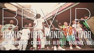 Tiers Monde - #BBVJR Remix (ft. Alivor)
