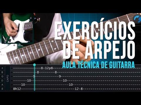 Exerc�cios de Arpejo (aula t�cnica de guitarra)
