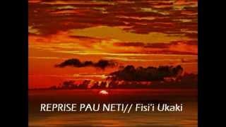 getlinkyoutube.com-REPRISE PAU NETI // Fisi'i ukaki !! ofa atu