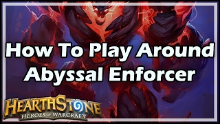 getlinkyoutube.com-[Hearthstone] How To Play Around Abyssal Enforcer