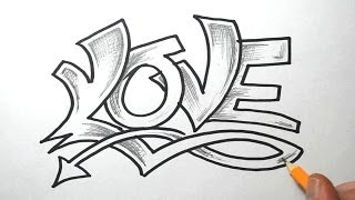 How to Draw LOVE in Graffiti Lettering