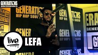 Lefa - Rappelle-La (Live des studios de Generations)