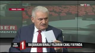Başbakan Yıldırım, TRT'ye açıklamalarda bulundu