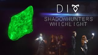 getlinkyoutube.com-DIY Shadowhunters Whichlight | Immortal World