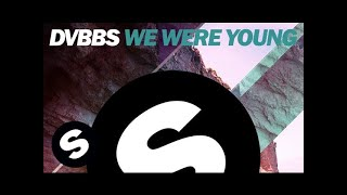 getlinkyoutube.com-DVBBS - We Were Young (Original Mix)