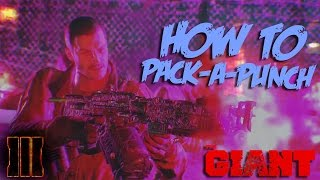 getlinkyoutube.com-HOW TO PACK-A-PUNCH ON THE GIANT! (Call of Duty Black Ops 3 Zombies)