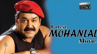 getlinkyoutube.com-mohanlal superhit malayalam full movie   Malayalam full movie new upload 2016