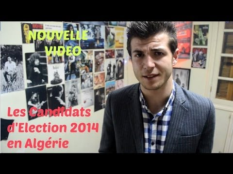 Les candidats d'elections 2014 en algérie مترشحين الانتخابات
