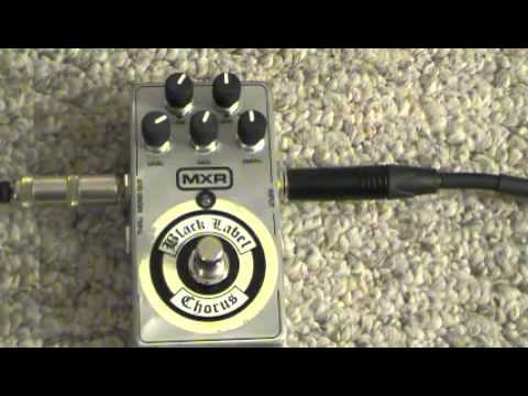 MXR Black Label Chorus Demo