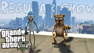 GTA 5 Mods - THE REGULAR SHOW MOD w/ MORDECAI & RIGBY (GTA 5 Mods Gameplay)