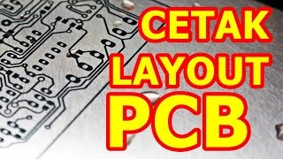 getlinkyoutube.com-Cara Mencetak Layout PCB