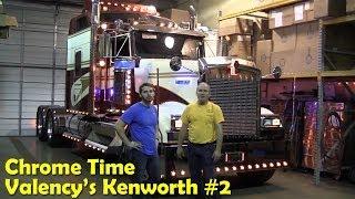getlinkyoutube.com-Chrome Time - Valency's Kenworth #2