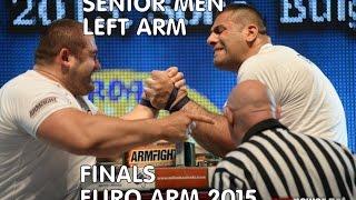 getlinkyoutube.com-European Armwrestling Championship 2015 2015- Senior MEN FINAL -2015 -LEFT ARM EURO ARM