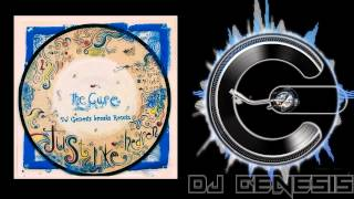 getlinkyoutube.com-The Cure - Just Like Heaven (dj genesis breaks remix)