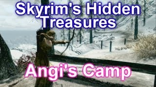 Skyrim's Hidden Treasures - Angi's Camp