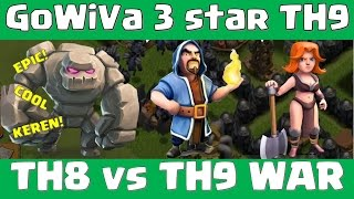 getlinkyoutube.com-Clash of Clans - EPIC WAR! TH8 vs TH9 GoWiVa Strategy. Earthquake spell in Action! (Indonesian)