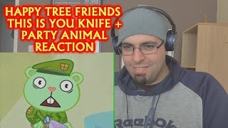 getlinkyoutube.com-HAPPY TREE FRIENDS THIS IS YOU KNIFE + PARTY ANIMAL REACTION