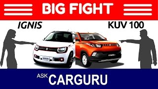 getlinkyoutube.com-Maruti IGNIS vs Mahindra KUV100, CARGURU, The Big Fight Maruti Suzuki vs Mahindra on same ring