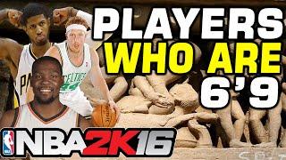"""getlinkyoutube.com-NBA 2K16 Players Who Are 6'9"""""""