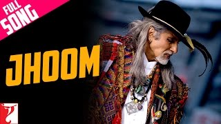 getlinkyoutube.com-Jhoom - Full Song (with Opening Credits) - Jhoom Barabar Jhoom