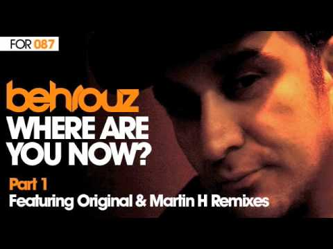 Behrouz - Where Are You Now (Original)