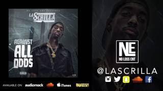 La Scrilla - Speak About It
