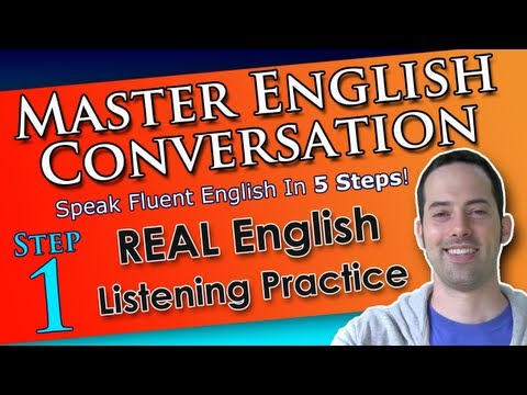 Real English Listening Practice - Best English Conversation Course - 1 - Learn English Conversation