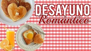 getlinkyoutube.com-Desayuno Romántico | San Valentín | Día de las madres | Aniversario // Romantic breakfast