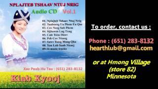 getlinkyoutube.com-Kiab Xyooj CD Album Vol.1 (Nkauj Ntseeg Vaajtswv)