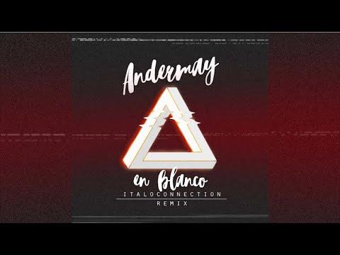 En Blanco de Andermay Letra y Video