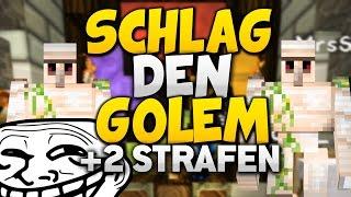 getlinkyoutube.com-2 TROLL-STRAFEN: WEN TRIFFT ES?? - Minecraft SCHLAG den GOLEM