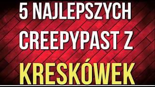 getlinkyoutube.com-5 NAJLEPSZYCH CREEPYPAST Z KRESKÓWEK (Gościnnie : Marco Kubiś)