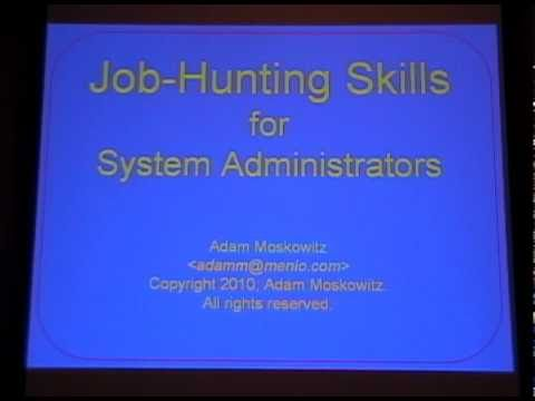 PICC10: (TALK) Job-Hunting Skills for System Administrators (Adam Moskowitz)
