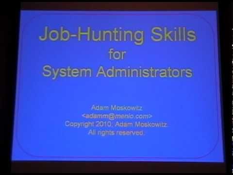 PICC10: (TALK) Job-Hunting Skills for System Administrators (Adam Moskowitz)