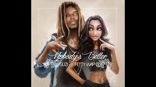 getlinkyoutube.com-Z ft. Fetty Wap - Nobody's Better (Audio Only)