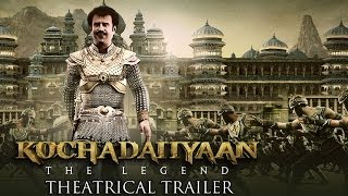 Kochadaiiyaan - The Legend - Trailer